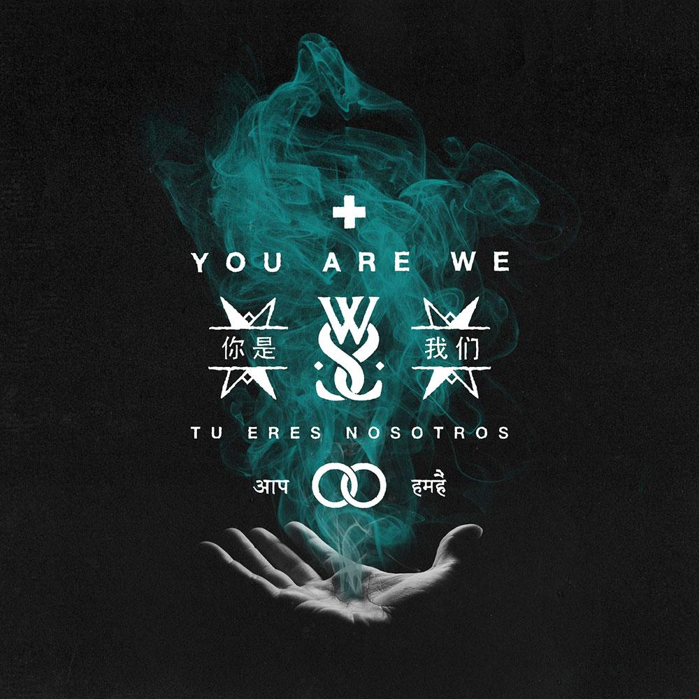 "WHILE SHE SLEEPS ""You Are We"""